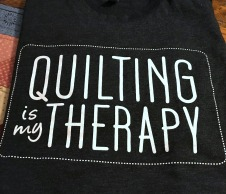 Quilting Is My Therapy Tee-Shirt